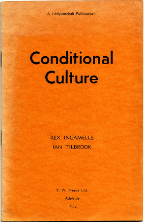 Conditional Culture, by Rex Ingamells, front cover 450h